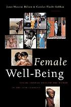 Female well-being : toward a global theory of social change