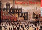 Lowry's places : art at The Lowry [accompanies an exhibition at The Lowry Galleries held 16 September 2000 - 3 January 2001 curated by Lindsay Brooks