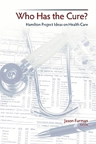 Who has the cure? : Hamilton Project ideas on health care