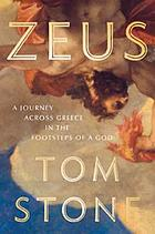 Zeus : a journey through Greece in the footsteps of a god