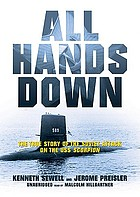 All hands down : [the true story of the Soviet attack on the USS Scorpion]