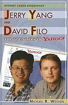 Jerry Yang and David Filo : the founders of Yahoo!