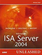ISA Server 2004 unleashed