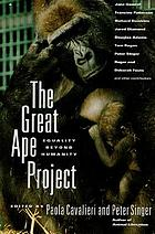 The Great ape project : equality beyond humanity
