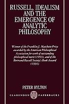 Russell Idealism and the Emergence of Analytic Philosophy