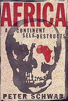 Africa, a continent self-destructs