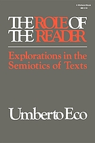 The role of the reader explorations in the semiotics of texts