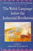 The Welsh language before the Industrial Revolution