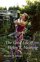 The good life of Helen K. Nearing