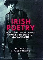 Irish poetry : an interpretive anthology from before Swift to Yeats and after