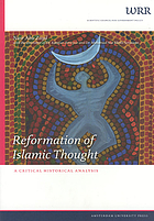 Reformation of Islamic thought : a critical historical analysis