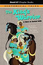 The king's warrior : a story of Ancient India