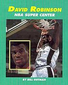 David Robinson, NBA super center