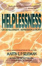 Helplessness : on depression, development, and death