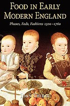Food in early modern England : phases, fads, fashions 1500-1760