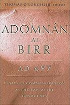 Adomnán at Birr, AD 697 : essays in commemoration of the law of the innocents