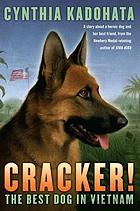 Cracker! : the best dog in Vietnam