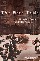 The biker trials bringing down the Hell Angels