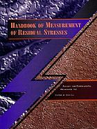 Handbook of measurement of residual stresses