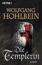 Die Templerin : Roman
