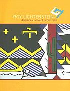 Roy Lichtenstein : American Indian encounters