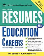 Resumes for education careers : includes sample cover letters