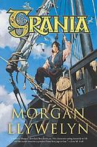 Grania : she-king of the Irish seas
