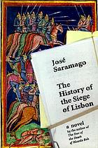 The history of the siege of Lisbon : [a novel