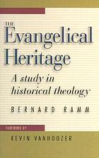 The Evangelical heritage