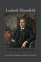 Ludwik Hirszfeld : the story of one life
