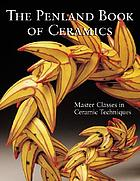 The Penland book of ceramics : master classes in ceramic techniques