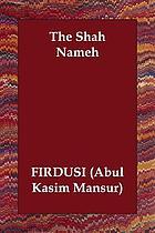 Shāhnāmah-'i Firdawsī : matn-i intiqādī