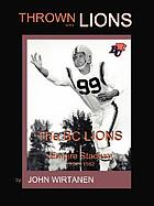 Thrown to the lions! : 45 years of BC Lions football