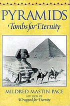 Pyramids : tombs for eternity