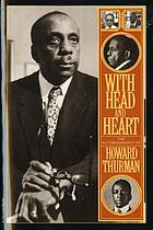 With head and heart ; the autobiography of Howard Thurman