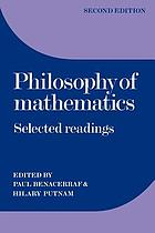 Philosophy of mathematics; selected readingsPhylosophy of mathematics ; Selected readinngs