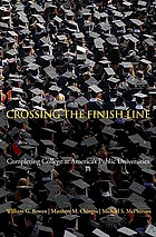 Crossing the finish line : completing college at America's public universities