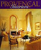 Provencal interiors : French country style in America