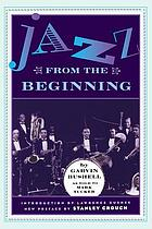 Jazz from the beginning