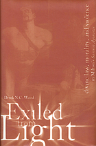 Exiled from light : divine law, morality, and violence in Milton's Samson Agonistes