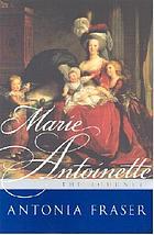 Marie Antoinette : the journey