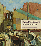 Evan Macdonald : a painter's life