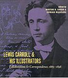 Lewis Carroll & his illustrators : collaborations and correspondence, 1865-1898