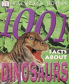 1,001 facts about dinosaurs