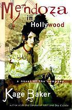 Mendoza in Hollywood : a novel of the company