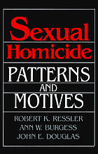 Sexual homicide : patterns and motives