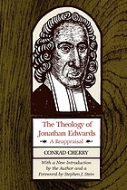 The theology of Jonathan Edwards: a reappraisal