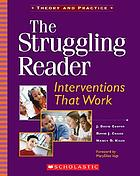 The struggling reader : interventions that work