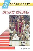 Sports great Dennis Rodman