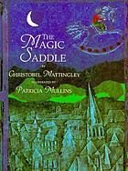 The magic saddle